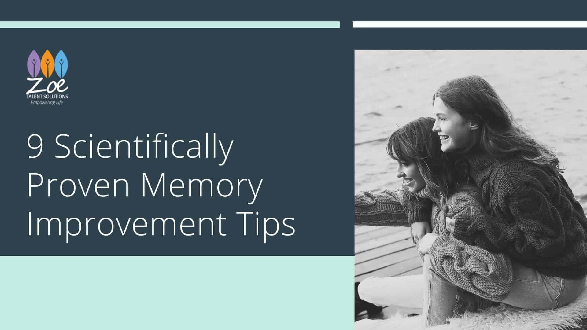 9 Scientifically Proven Memory Improvement Tips