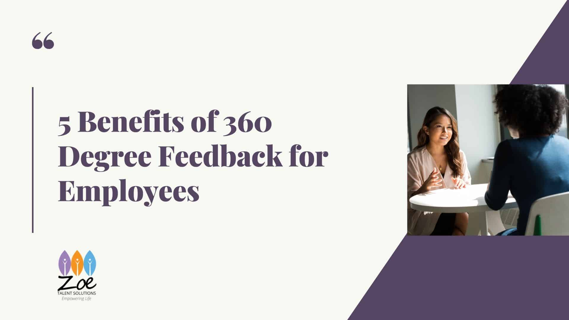 5 Benefits of 360 Degree Feedback for Employees