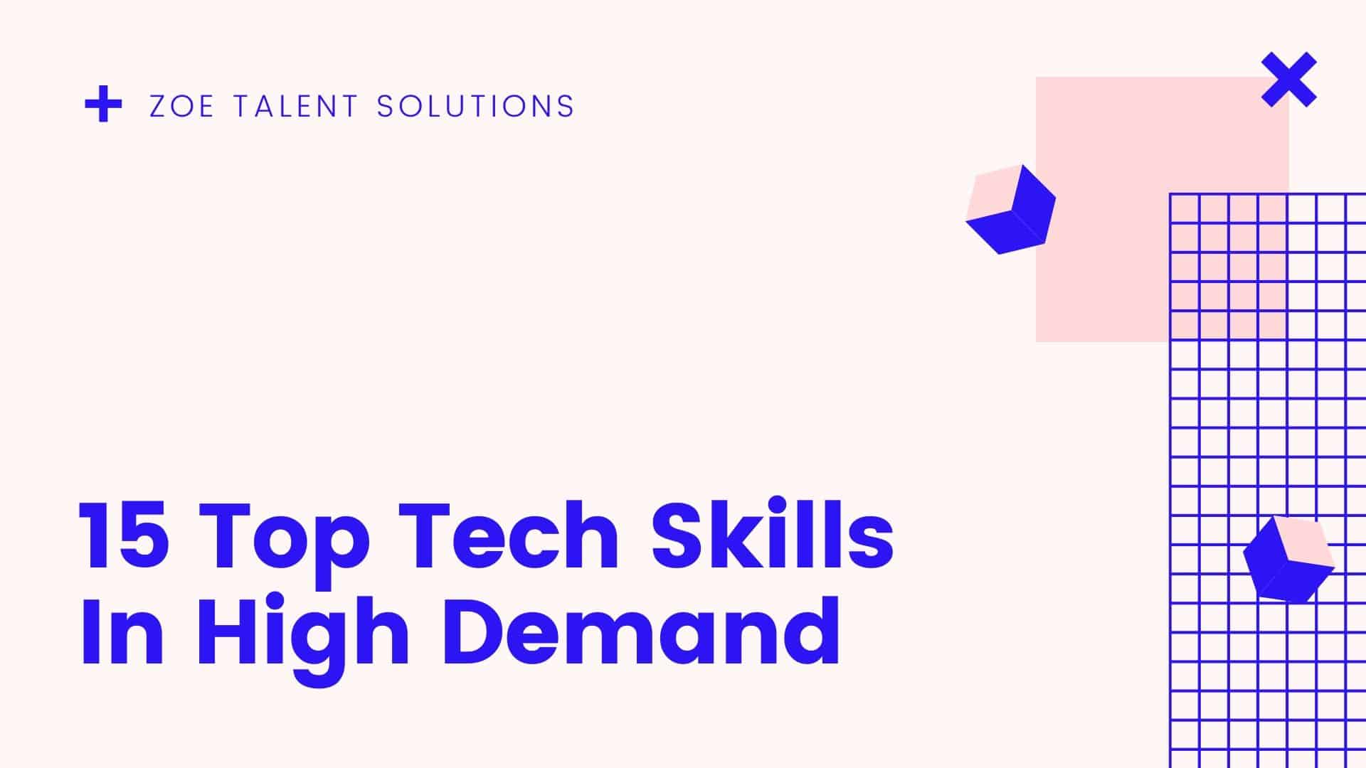 15 Top Tech Skills In High Demand